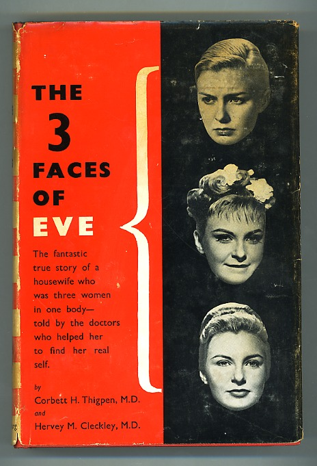 3 faces of eve Joanne woodward, who played eve with the three personalities, was cast as dr wilbur, the psychiatrist who treats sybil  three faces of evie more to explore.
